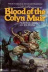 Blood of the Colyn Muir - Paul Edwin Zimmer