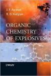 Organic Chemistry of Explosives - Jai Prakash Agrawal, Robert Hodgson