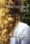 Dervyshire Park - Nicole Conway