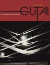 Gutai: Decentering Modernism - Ming Tiampo