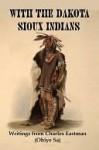With the Dakota Sioux Indians - Lenny Flank