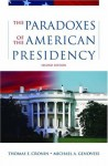 The Paradoxes of the American Presidency - Thomas E. Cronin, Michael A. Genovese