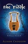 The Riddle (Pellinor Trilogy) - Alison Croggon