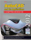 AutoCAD and Its Applications Comprehensive 2012 - Terence M. Shumaker, David A. Madsen, David P. Madsen, Jeffrey A. Laurich, J. C. Malitzke, Craig P. Black, Adam M. Ferris