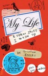 My Life & Other Stuff I Made Up - Tristan Bancks, Gus Gordon