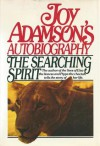 The Searching Spirit - Joy Adamson