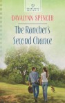 The Rancher's Second Chance (Heartsong Presents) - Davalynn Spencer