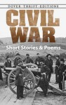 Civil War Short Stories and Poems - Bob Blaisdell