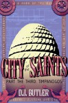 Timpanogos (City of the Saints, #3) - D.J. Butler
