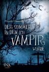 Der Sommer, in dem ich Vampir wurde - Flynn Meaney