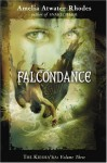 Falcondance - Amelia Atwater-Rhodes