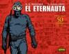El Eternauta - Héctor Germán Oesterheld, Francisco Solano López