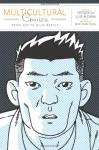 Multicultural Comics: From Zap to Blue Beetle - Frederick Luis Aldama, Derek Parker Royal