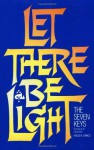 Let There Be Light: The Seven Keys - Rocco A. Errico