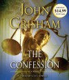 The Confession - Scott Sowers, John Grisham