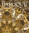 Baroque: Style in the Age of Magnificence 1620-1800 - Michael Snodin, Nigel Llewellyn
