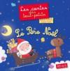 Le Père Noël (Raconte, petite marionnette !) (French Edition) - Charlotte Grossetête, Rosalinde Bonnet