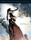 Modern Masters Volume 17: Lee Weeks - Eric Nolen-Weathington, Lee Weeks, Tom Field