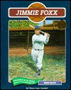 Jimmie Foxx (Baseball) - Norman L. Macht