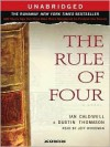 The Rule of Four (Audio) - Ian Caldwell, Dustin Thomason, Jeff Woodman