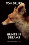 Hunts in Dreams - Tom Drury