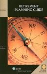 Retirement Planning Guide [With CDROM] - Sidney Kess, Barbara Weltman