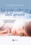 Le coincidenze dell'amore - Colleen Hoover, Lisa Maldera