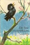 Der Star im Apfelbaum - Edith Bergner