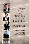 Adolph Hitler O.J. Simpson and U.S. Politics - Janet Kuypers