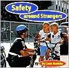 Safety Around Strangers - Lucia Raatma, Lucia