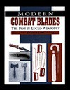 Modern Combat Blades: The Best in Edged Weaponry - Duncan Long