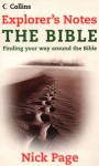 Explorer's Notes: The Bible: Reading Your Way Around the Bible - Nick Page