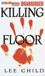 Killing Floor - Dick Hill, Lee Child