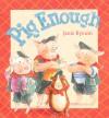 Pig Enough - Janie Bynum