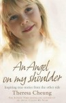Angel on My Shoulder: Inspiring True Stories from the Other Side - Theresa Francis-Cheung