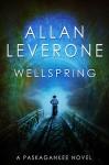 Wellspring Paskagankee Book 3 - Allan Leverone