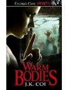 Warm Bodies - J.K. Coi