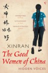 The Good Women of China: Hidden Voices - Xinran