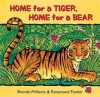 Home for a Tiger, Home for a Bear - Brenda Williams