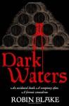 Dark Waters - Robin Blake