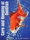 Care and Keeping of Goldfish - David E. Boruchowitz