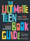 The Ultimate Teen Book Guide - Daniel Hahn