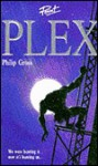 Plex - Philip Gross
