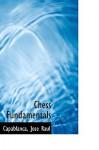 Chess Fundamentals - José Raul Capablanca