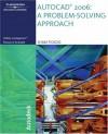 AutoCAD 2006: A Problem Solving Approach - Delmar Thomson Learning, Delmar/Thomson Learning