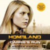 Carrie's Run: A Homeland Novel (Audio) - Andrew Kaplan
