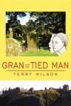 Gran and the Tied Man - Terry Wilson