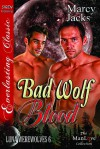 Bad Wolf Blood - Marcy Jacks