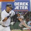 Derek Jeter: Baseball Superstar - Joanne Mattern