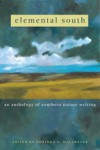 Elemental South: An Anthology of Southern Nature Writing - Dorinda G. Dallmeyer